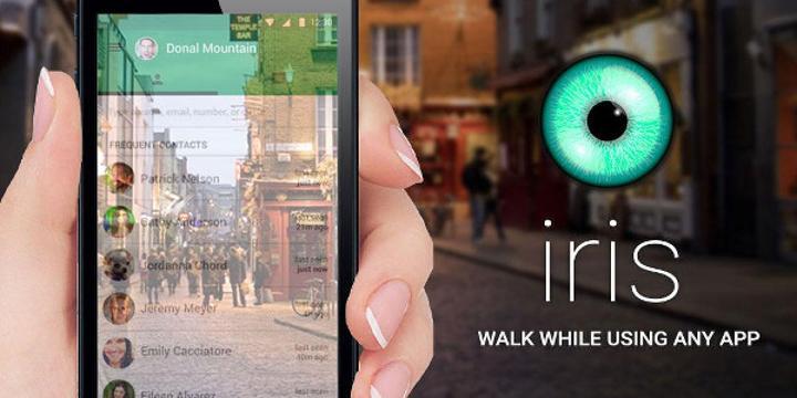 Iris ile yolda yürürken daha rahat uygulama kullanacaksınız
