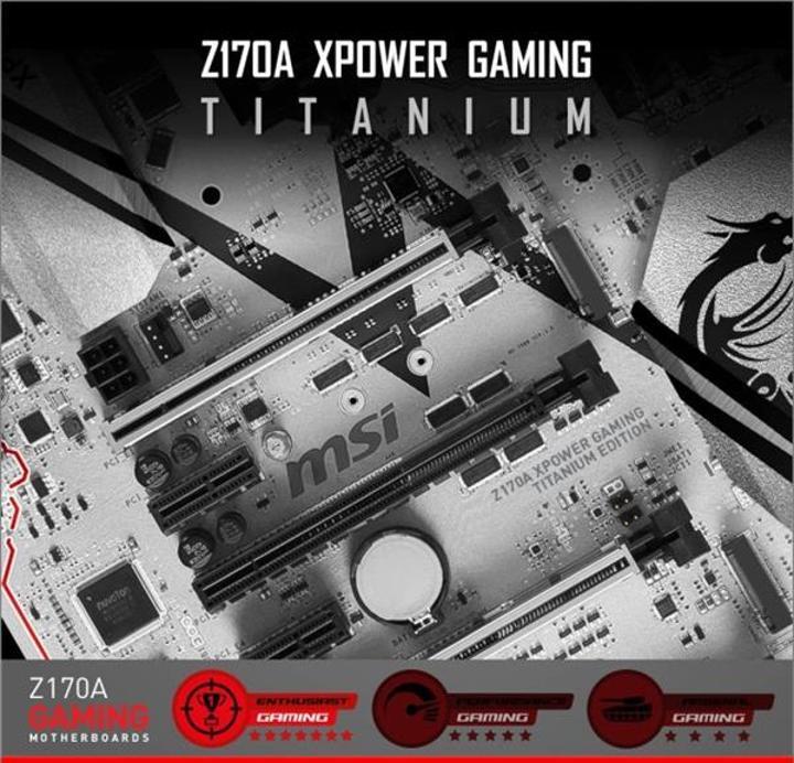 MSI'dan titanyum destekli anakart: Z170A XPower Gaming Titanium