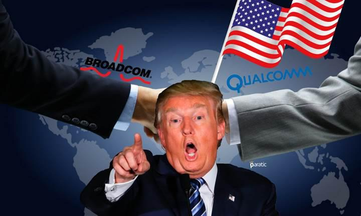 Trump'ın emri kabul gördü: Broadcom, Qualcomm'u satın almaktan vazgeçti