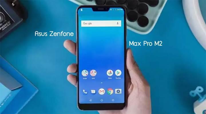 Çentikli tasarıma sahip Asus ZenFone Max Pro M2 göründü