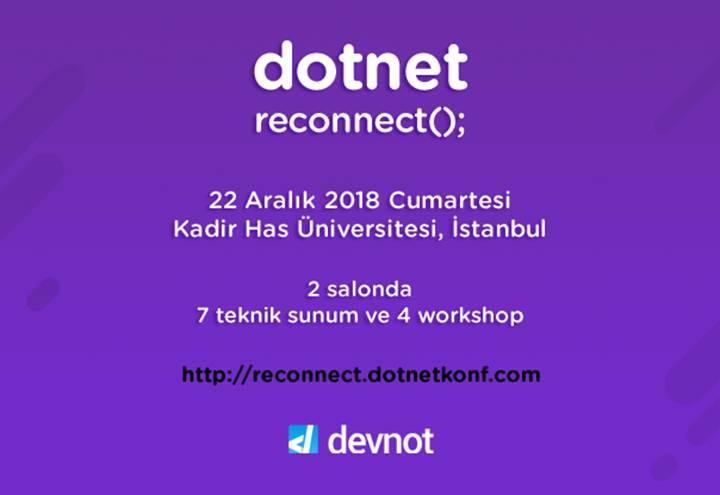 .NET Yazılım Geliştirici Konferansı dotnet reconnect 22 Aralık'ta